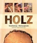 HOLZ: Verarbeitung - Werkzeugkunde.