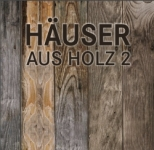 Häuser aus Holz 2.