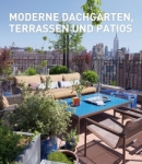 Moderne Dachgärten, Terrassen und Patios.