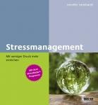 Stressmanagement – Mit weniger Druck mehr erreichen.