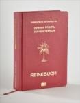 Das Reisebuch. Süddeutsche Zeitung Edition