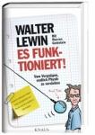 Prof. Walter Lewin: Es funktioniert!