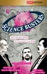 Science Busters: Wer nichts weiß, muss alles glauben. Folgen 1-8.