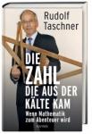 Prof. Rudolf Taschner: Die Zahl, die aus der Kälte kam.