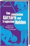 Prof. Philip Matyszak: Von zänkischen Göttern und tragischen Helden.