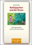 Prof. Manfred Spitzer: Rotkäppchen und der Stress