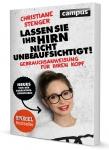 Christiane Stenger: Lassen Sie Ihr Hirn nicht unbeaufsichtigt!