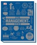 Das Management-Buch. Große Ideen einfach erklärt