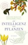 Prof. Stefano Mancuso: Die Intelligenz der Pflanzen