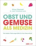 Dr. med. Christiane Lentz: Obst und Gemüse als Medizin