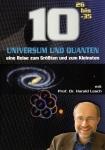 Prof. Harald Lesch: 10 hoch 26 bis 10 hoch -35.
