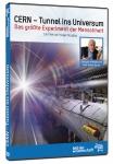 CERN - Tunnel ins Universum. Die Wissens-Doku auf DVD!