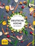 Deutsche Küche - neu entdeckt!
