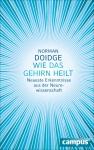 Norman Doidge: Wie das Gehirn heilt