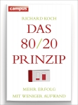 Richard Koch: Das 80/20-Prinzip
