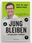 Prof. Dr. med. Martin Halle: Jung bleiben mit gesunden Gefäßen