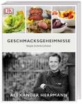 Alexander Herrmann: Geschmacksgeheimnisse