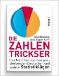 Prof. Gerd Bosbach: Die Zahlentrickser.