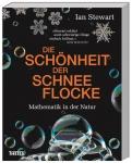 Prof. Ian Stewart: Die Schönheit der Schneeflocke.