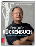 Prof. Dr. Dietrich Grönemeyer: Mein großes Rückenbuch.