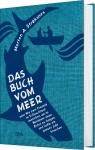 Das Buch vom Meer.