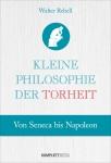 Kleine Philosophie der Torheit.