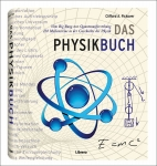 Dr. Clifford Pickover: Das Physikbuch.