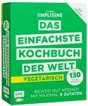 Simplissime – Das einfachste Kochbuch der Welt - Vegetarisch mit 130 neuen Rezepten.