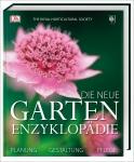 Royal Horticultural Society: Die neue Garten-Enzyklopädie