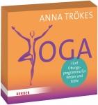 Yoga. Fünf Übungsprogramme für Körper und Seele.