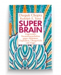 Prof. Deepak Chopra: Super-Brain.