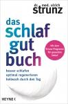 Dr. med. Ulrich Strunz: Das Schlaf-gut-Buch