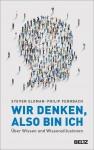 Prof. Philip Fernbach: Wir denken, also bin ich
