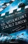 Dr. Andreas Müller: Die Wissenschaft schlägt zurück!