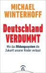 Dr. Michael Winterhoff: Deutschland verdummt