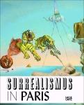 Surrealismus in Paris