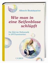 Prof. Albrecht Beutelspacher:  Wie man in eine Seifenblase schlüpft