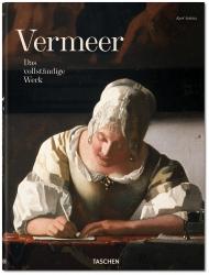 Dr. Karl Schütz: Vermeer. Das vollständige Werk.