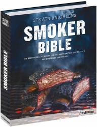 Steven Raichlen: Smoker Bibel