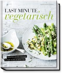 Last Minute Vegetarisch.