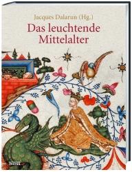 Das leuchtende Mittelalter.