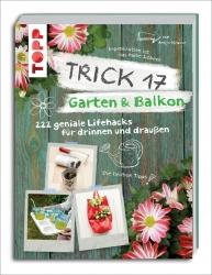 Trick 17 – Garten & Balkon.