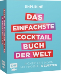 Simplissime - Das einfachste Cocktailbuch der Welt.
