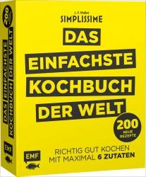 Simplissime – Das einfachste Kochbuch der Welt. Band 2: 200 neue Rezepte.