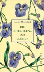 Die Intelligenz der Blumen.