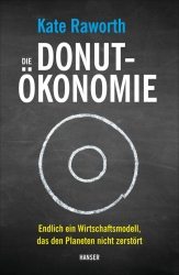 Die Donut-Ökonomie.
