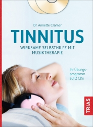 Tinnitus: Wirksame Selbsthilfe mit Musiktherapie.