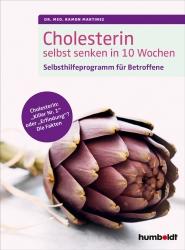 Cholesterin selbst senken in 10 Wochen