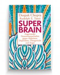 Prof. Deepak Chopra: Super-Brain.