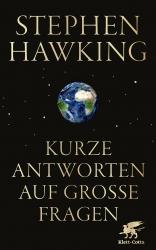 Stephen Hawking: Kurze Antworten auf große Fragen
